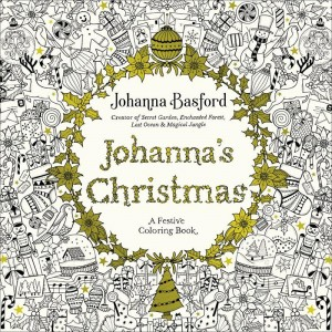 Johanna's Christmas A Festive Coloring Book